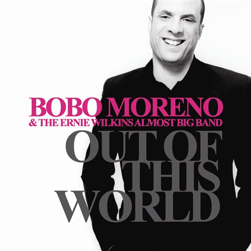 bobo-moreno-2008-out-of-this-world-cd